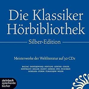 Die Klassiker-Hörbibliothek (Silber-Edition) Hörbuch