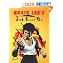 Bruce Lee's Jeet Kune Do: Jeet Kune Do Training and Fighting Strategies (Self Defense Book 6)