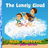 The Lonely Cloud: The Amazing Adventures series
