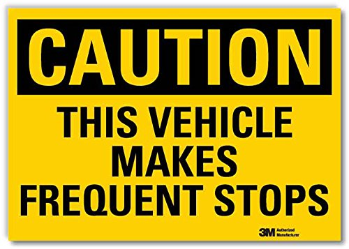 SmartSign by Lyle U4-1724-RD_7X5 CAUTION THIS VEHICLE MAKES FREQUENT STOPS Reflective Self-Adhesive Decal, 7