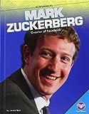 Mark Zuckerberg: Creator of Facebook (Newsmakers)
