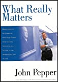 What Really Matters: Reflections on My Career At Procter & Gamble with Guiding Principles for Success in the Marketplace and Life (ISBN:0938973010)