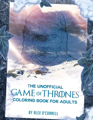 The Unofficial Game Of Thrones Coloring Book For Adults Adult Books Stress Relief