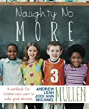 Naughty No More, Jodi Ann Mullen, 1452567166