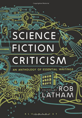 Science Fiction Criticism: An Anthology of Essential Writings PDF