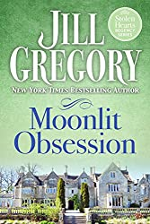 Moonlit Obsession (Stolen Hearts Regency Series)