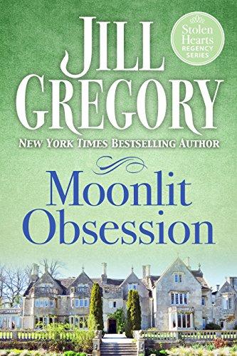 Moonlit Obsession (Stolen Hearts Regency Series)