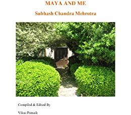 Maya and Me by [Mehrotra, Subhash]