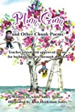 Plum Gum and Other Chunk Poems: Teacher tested kid approved poems for building fluency through phonics