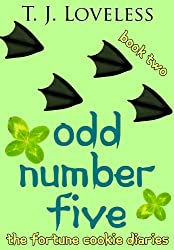 Odd Number Five (The Fortune Cookie Diaries Book 2)