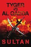 Tyger vs Al Qaeda, Sultan, 0595354602