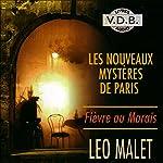 Fièvre au Marais (Les nouveaux mystères de Paris 3)   Léo Malet