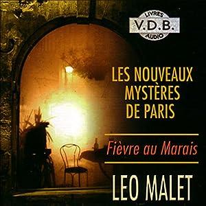 Fièvre au Marais (Les nouveaux mystères de Paris 3) | Livre audio