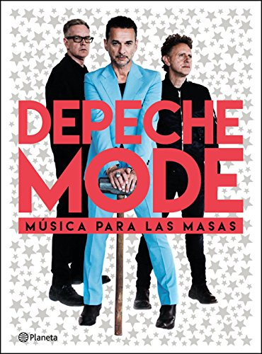 Depeche Mode, música para las masas (Spanish Edition)