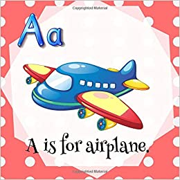 amazon a is for airplane i b smart homeschooling