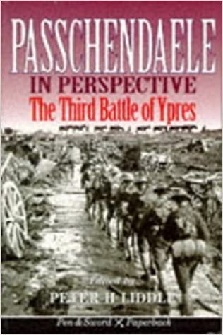 Book Passchendaele in Perspective: The 3rd Battle of Ypres (Pen & Sword paperback) by Peter Liddle (3-Feb-1998)