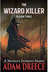 The Wizard Killer - Season Three: A Mondus Fumus Series