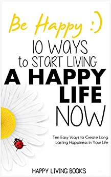 BE HAPPY Living Create Happier ebook product image