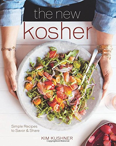 The New Kosher by Kim Kushner