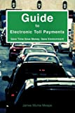 Electronic Toll Payments, James Muma Mwape, 161579364X