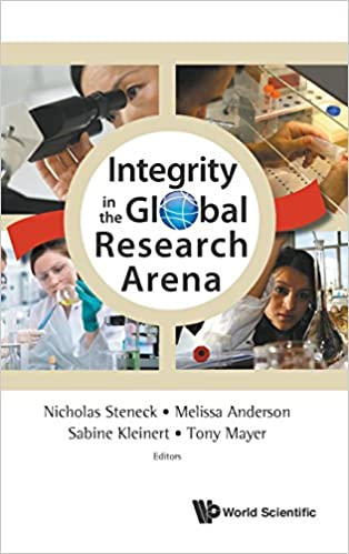promoting research integrity in a global environment mayer tony steneck nicholas