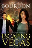 """Escaping Vegas (The Inheritance Book 1)"" av Danielle Bourdon"