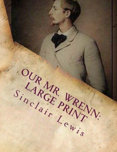 Our Mr. Wrenn: Large Print