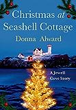 Christmas at Seashell Cottage (A Jewell Cove Novel)