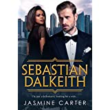 Sebastian Dalkeith: BWWM Romance (A Search For Marriage Trilogy  Book 1)