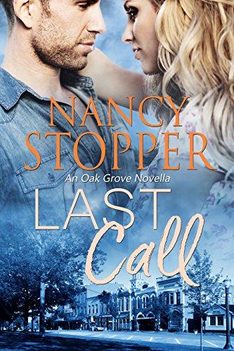 (Last Call: A Small-Town Romance (Oak Grove series Book 0.5))