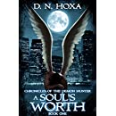 A Soul's Worth (Chronicles of the Demon Hunter Book 1)