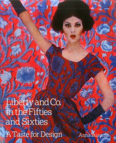Read Online Liberty and Co. in the Fifties and Sixties: A Taste for Design pdf epub