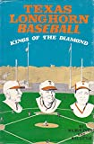 img - for Texas Longhorn Baseball: Kings of the Diamond book / textbook / text book
