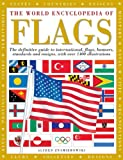 The World Encyclopedia of Flags, Alfred Znamierowski, 0754826295