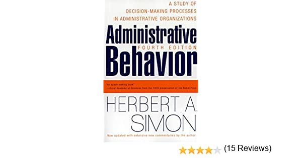 Amazon administrative behavior 4th edition a study of amazon administrative behavior 4th edition a study of decision making processes in administrative organisations ebook herbert a simon kindle store fandeluxe Gallery