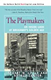 img - for The Playmakers: An Inside Look at Broadway's Golden Age book / textbook / text book