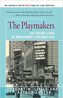 The Playmakers: An Inside Look at Broadway's Golden Age