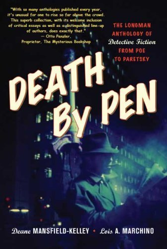 Death by Pen: The Longman Anthology of Detective Fiction from Poe to Paretzsky by Deane Mansfield-Kelley (2007-05-03) pdf epub