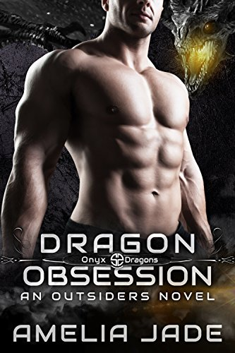 Dragon Obsession (Onyx Dragons Book 2) by [Jade, Amelia]