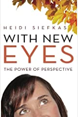 With New Eyes: The Power of Perspective