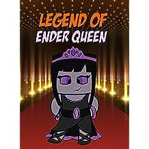 Legend Of Ender Queen (ENDVENTURES SERIES Book 9)