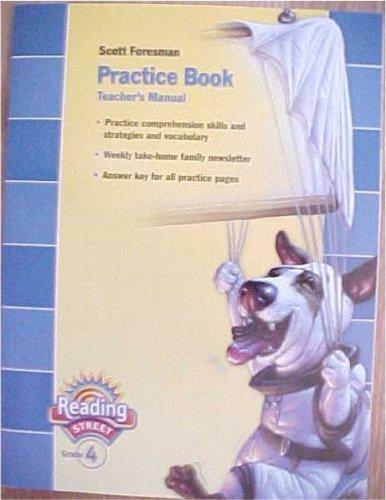 Scott Foresman Practice Book Teacher's Manual Reading Street Grade 4