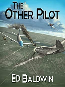 The Other Pilot (Boyd Chailland Book 1) by [Baldwin, Ed]