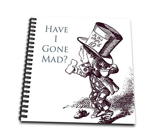 3dRose Hatter Have I Gone Mad Alice in Wonderland-Drawing Book, 8 by 8-inch (db_110410_1)