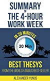 img - for Summary: The 4-hour Workweek: Best Summary Of World Famous Best-Seller For Entrepreneurs in 20 Minutes (Updated and Revised)(The 4 Hour Work Week - Book Summary - Passive Income) (Volume 1) book / textbook / text book
