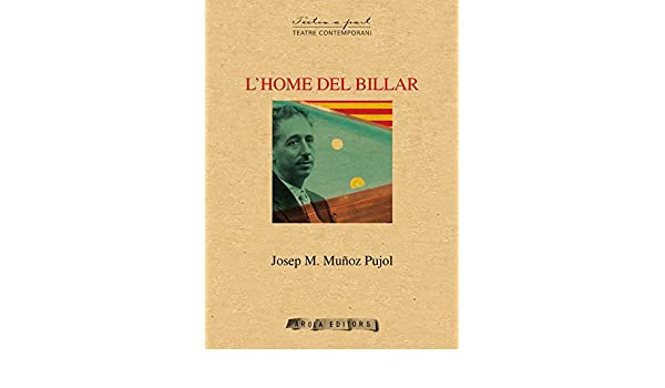 LHome del Billar (Textos a part): Amazon.es: Muñoz Pujol, Josep M.: Libros