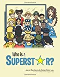 Who Is a Superstar?, Janet Sedlacek and Nolan Coleman, 1481774867