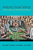 img - for By John Lofland - Analyzing Social Settings: A Guide to Qualitative Observation and Analysis: 4th (fourth) edition book / textbook / text book