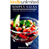 Simply Salsa: 60 Super #Delish Salsa Recipes (60 Super Recipes Book 16)