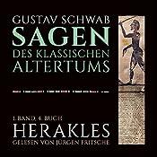 Herakles (Die Sagen des klassischen Altertums Band 1, Buch 4)   Gustav Schwab